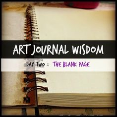 Dirty Footprints Studio: Art Journal Wisdom Day 2