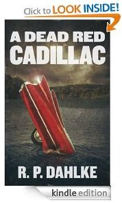 free on kindle today http://www.iloveebooks.com/1/post/2013/02/monday-2-4-13-free-mystery-novel-for-kindle-a-dead-red-cadillac-by-rp-dahlke.html