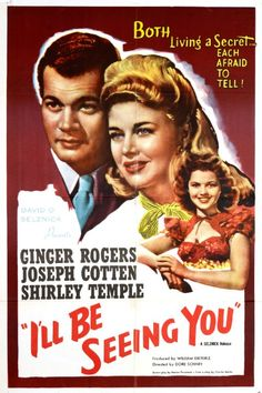 I'll Be Seeing You (1944) Ginger Rogers, Joseph Cotten, Shirley Temple