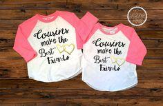 Cousins Make the Best Friends - American Apparel Raglan Tees - Cousins Shirts - Matching Cousins Shirts - Best Friends Tees - Set of 1 Tee