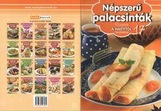 Receptek a nagyitol 017 nepszeru palacsintak 2012 Crepes, Sausage, Mille Crepe, Bread, Pastries, Dutch, Pancakes, Food, Baby