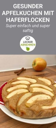 Quick apple pie recipe - healthy, juicy and simple- Schneller Apfelkuchen Rezept – Gesund, saftig und einfach A healthy apple pie with oatmeal instead of white flour! In addition, this healthy apple pie does not contain any added sugar. Healthy Pie Recipes, Healthy Cake, Healthy Baking, Healthy Desserts, Low Carb Recipes, Sweet Recipes, Vegan Sweets, Quick Apple Pie Recipe, Apple Pie Recipes