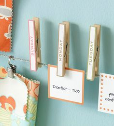 Scheduling Assistant: write days of the week on clothespins. Clip index cards with to do lists