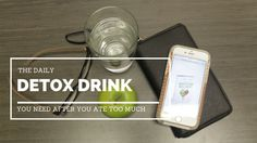 The Daily Detox Drink You Need After You Ate Too Much – GRAY Love