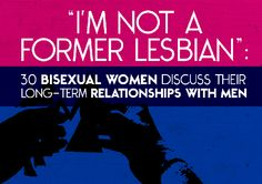 30 Bisexual Women Discuss Their Long-Term Relationships With Men