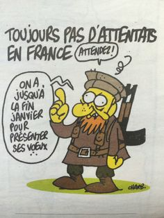 """Adieu à Charb. """"Charlie Hebdo"""". Le dernier dessin de Charb : """"Toujours pas d'attentats"""" #jesuischarlie #CharlieHebdo"""