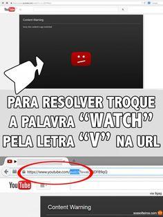 truque para ver videos proibidos no youtube