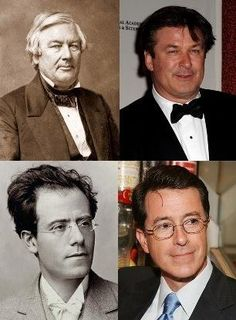 Famous people with historical look-alikes.  I especially love the Gustav Mahler- Stephen Colbert look alike.  Does the Talamasca know about this?