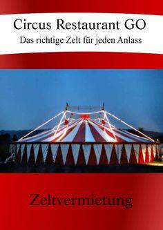 Unsere Angebote für den Verleih von Zirkuszelten https://www.yumpu.com/de/document/view/57026373/zeltverleih-circus-go