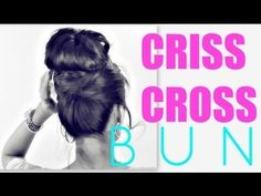 ★+EASY+BUN+HAIRSTYLES+|+CRISS+CROSS+UPDOS+FOR+MEDIUM+LONG+HAIR+TUTORIAL+|+SCHOOL,+PROM,+WEDDING+STYLES
