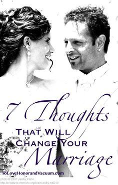 Christian Marriage thoughts: 7 Thoughts That Will Change Your Marriage--for the better! Could the way you think be holding you back?