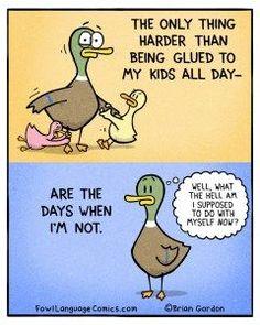 Glued To My Kids // Fowl Language Comics