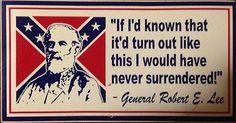 Confederate Flag Rebel Flag Bumper Sticker Robert E Lee