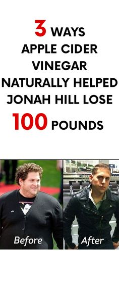 [ad] 3 Ways Apple Cider Vinegar Naturally Helped Jonah Hill Lose 100 Pounds