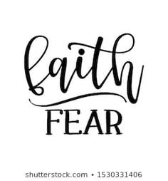 Azindianlany portfóliója a Shutterstock alatt Angst Tattoo, Fear Tattoo, Calligraphy Quotes, Faith Over Fear, Handwriting, Google Images, Vector Art, Religion, Greeting Cards