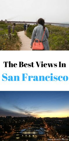 Want to find the best views in San Francisco? These six scenic spots are guaranteed to impress   san francisco travel   san francisco things to do