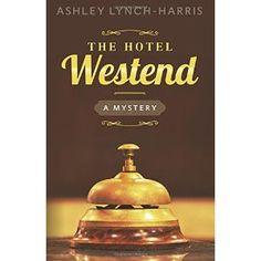 #Book Review of #TheHotelWestend from #ReadersFavorite - https://readersfavorite.com/book-review/the-hotel-westend  Reviewed by Tracy A. Fischer for Readers' Favorite  Oh, my! What a treat it is for a reader who loves mysteries to find a new one that is simply a delight in every way...and that's exactly what I found in author Ashley Lynch-Harris's newest book, The Hotel Westend: A Mystery. Follow the story of the shy protagonist Elsie Maitland as she checks into th...