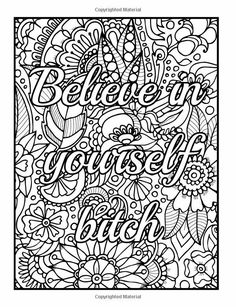 Be F*cking Awesome and Color: An Adult Coloring Book with Fun, Easy, and Hilarious Swear Word Coloring Pages Funny Gifts for Relaxation Quote Coloring Pages, Printable Adult Coloring Pages, Coloring Pages For Kids, Coloring Books, Coloring Pages For Adults, Colouring Pics, Mandala Coloring Pages, Coloring Sheets, Mandala Art