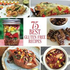 75 Best Gluten Free Recipes!  #glutenfree #recipes