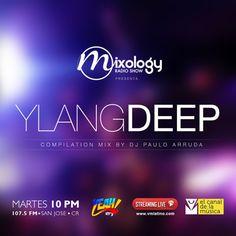 Ylang Deep By Paulo Arruda - Mixology Radio Show - Ago 11th 2015 by DJ Paulo Arruda on SoundCloud♥♥♥♥