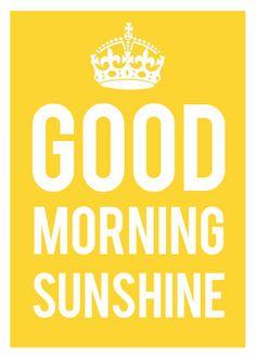 . Good Morning