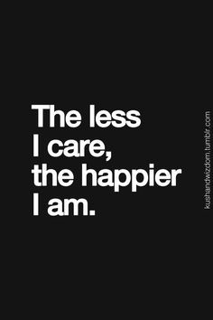 done caring about people who don't care about me - Google Search