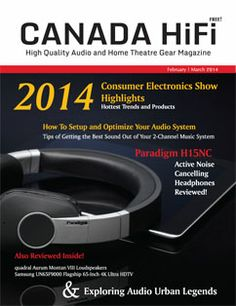 CANADA HiFi Feb/Mar 2014 Issue is Now Available Online and Your Tablet!
