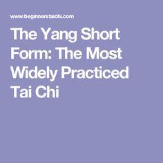 Yang style short form 37 postures   Tai chi 37   Pinterest   Short ...