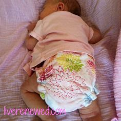 Helpful Tips! How to begin cloth diapering a newborn from LiveRenewed.com