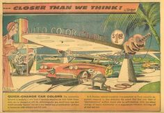Retro-futurism from the 1950s.  Drive in and change the color of your car for $ 1.50.  They were way off on that one!