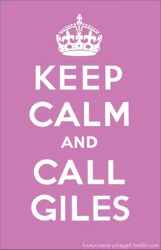Stay calm and...l Giles! He always know in what book to look... #advice #btvs