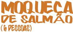 Salmón de Chile    Moqueca de Salmão (6 pss)