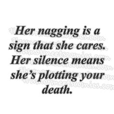 Her-nagging-is-a-sign-that-