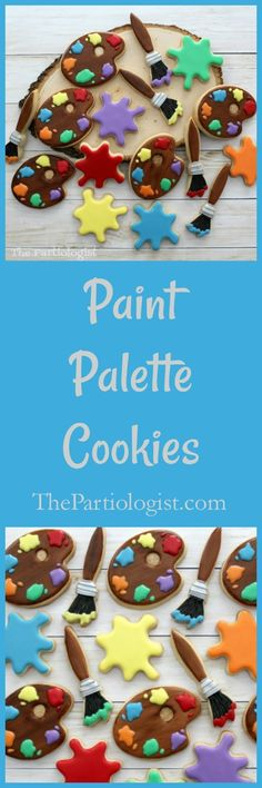 The Partiologist: Paint Palette Cookies! Paint Themes, Coloured Icing, Cookie Tutorials, Shaped Cookie, Party Shop, How To Make Cookies, Royal Icing, Cookie Decorating, Sugar Cookies