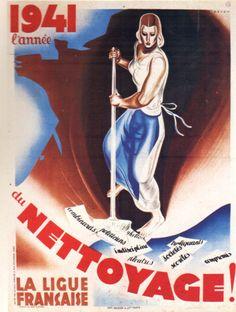 1939-1945 1941 Le Grand Nettoyage Ligue Française René Perron Affiches Politiques