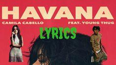 Camila Cabello - HAVANA (LYRICS) ft. YOUNG THUG Young Thug, Fifth Harmony, News Songs, Havana, Lyrics, Comic Books, Youtube, Camila Cabello, Music Lyrics