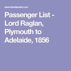 Passenger List - Lord Raglan, Plymouth to Adelaide, 1856