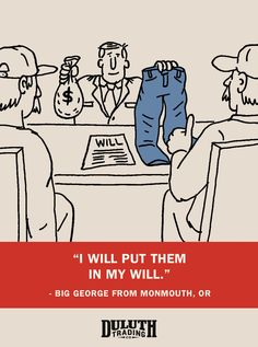 This is not the end. Get a pair of Ballroom Jeans from Duluth Trading Co.