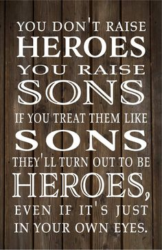 You Raise Sons and Heroes Wood Sign Canvas Wall Art Graduation Gift Christmas Gift, Baby Shower Gift, Birthday Gift by HeartlandSigns on Etsy