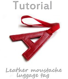Tutorial Personalized letter leather luggage tag by katrinshine