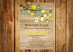 Wood Grain Fall in Love Bridal Shower Invitation with Yellow Flowers & Mason Jars- Digital File- DIY Printable- Wedding, Baby Shower, Spring by InvitesByChristie on Etsy