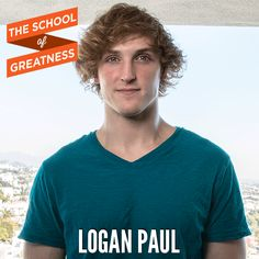 290---The-School-of-Greatness---LoganPaul3                                                                                                                                                                                 More