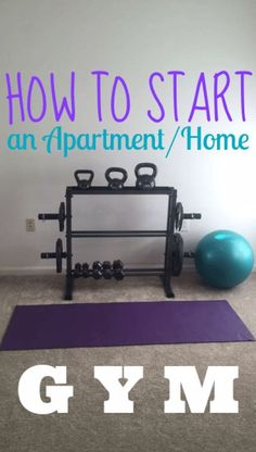How to Start an Apartment or Home Gym