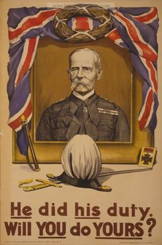 Examples of Propaganda from WW1 | He did his duty. Will you do yours?.
