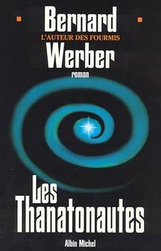 Couverture de l'ouvrage : Les Thanatonautes de Bernard Werber