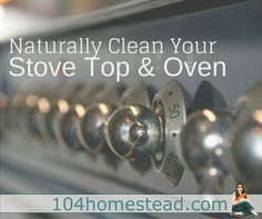 It's the worst-of-the-worst when it comes to cleaning. The baked on goop in your oven and the residue that is stuck to your stove top. Clean it naturally! Cooking Appliances, Kitchen Appliances, Stove Top Oven, London Blog, Old Things, Things To Come, Buy Kitchen, Smart Kitchen, Natural Cleaning Products