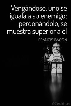 """Vengándose uno se iguala a su enemigo; perdonándolo se muestra superior a él"". #FrancisBacon #FrasesCelebres @candidman Great Words, Wise Words, Magic Quotes, Motivational Quotes, Inspirational Quotes, Magic Words, Sarcastic Quotes, Bible Verses Quotes, More Than Words"