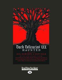 """#344. """"Dark Delicacies III: Haunted"""" *** Jeff Gelb and Del Howison (2009)"""