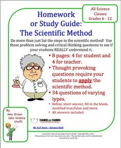 Scientific Method Homework / Study Guide (Science Skills Worksheet).  This 4 page worksheet on the steps of the scientific method is packed with problem solving and critical thinking examples and problems. There are questions of varying difficulty levels, ranging from simple to complex. The student will do more than just list the steps of the scientific method. The student will be required to apply their understanding in many of the questions.