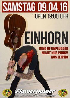 Samstag, 09.04.16 - http://flowerpower.news/leipzig/Termine/einhorn-ab-2200-uhr-live-king-of-unplugged-nicht-nur-punk-aus-leipzig